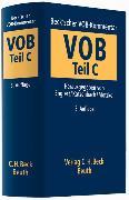 Cover-Bild zu Teil C: Beck'scher VOB-Kommentar Vergabe- und Vertragsordnung für Bauleistungen Teil C - Beck'scher VOB- und Vergaberechts-Kommentar von Englert, Klaus (Hrsg.)