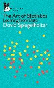 Cover-Bild zu The Art of Statistics von Spiegelhalter, David
