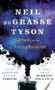 Cover-Bild zu Letters from an Astrophysicist von Tyson, Neil deGrasse