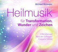 Cover-Bild zu Heilmusik für Transformation, Wunder und Zeichen