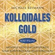 Cover-Bild zu KOLLOIDALES GOLD [432 Hertz]