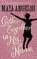 Cover-Bild zu Gather Together In My Name (eBook) von Angelou, Maya