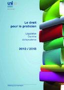 Cover-Bild zu Le droit pour le praticien 2012/2013