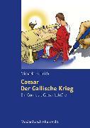 Cover-Bild zu eBook Caesar, Der Gallische Krieg