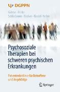Cover-Bild zu eBook Psychosoziale Therapien bei schweren psychischen Erkrankungen