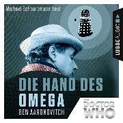 Cover-Bild zu Die Hand des Omega - Doctor Who Romane 1 (Gekürzt) (Audio Download) von Aaronovitch, Ben
