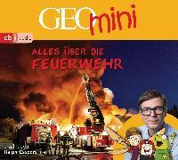Cover-Bild zu GEOmini: Alles über die Feuerwehr (1)