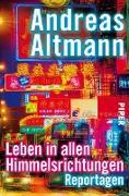 Cover-Bild zu Leben in allen Himmelsrichtungen (eBook) von Altmann, Andreas