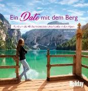 Cover-Bild zu HOLIDAY Reisebuch: Ein Date mit dem Berg (eBook) von Hajner, Lea