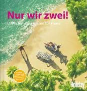 Cover-Bild zu HOLIDAY Reisebuch: Nur wir zwei! (eBook) von Rooij, Jens van