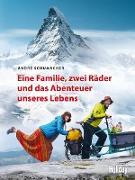 Cover-Bild zu HOLIDAY Reisebuch: Eine Familie, zwei Räder und das Abenteuer unseres Lebens (eBook) von Schumacher, André