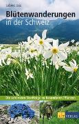 Cover-Bild zu Blütenwanderungen in der Schweiz von Joss, Sabine