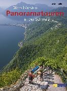 Cover-Bild zu Die schönsten Panoramatouren in der Schweiz von Coulin, David