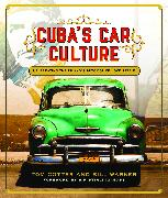 Cover-Bild zu Cuba's Car Culture von Cotter, Tom