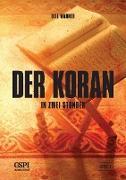 Cover-Bild zu Der Koran in zwei Stunden von Warner, Bill