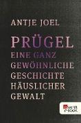Cover-Bild zu Prügel (eBook) von Joel, Antje