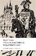 Cover-Bild zu A Connecticut Yankee in King Arthur's Court von Twain, Mark