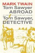 Cover-Bild zu Tom Sawyer Abroad / Tom Sawyer, Detective von Twain, Mark