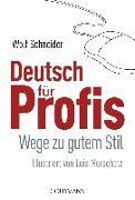 Cover-Bild zu Deutsch für Profis von Schneider, Wolf