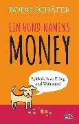 Cover-Bild zu Ein Hund namens Money von Schäfer, Bodo