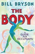 Cover-Bild zu The Body von Bryson, Bill