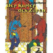 Cover-Bild zu eBook Jules Verne, Der Kurier des Zaren