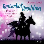 Cover-Bild zu eBook Heimweh nach den Pferden - Reiterhof Dreililien 7 (Ungekürzt)