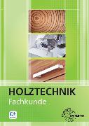 Cover-Bild zu Fachkunde Holztechnik von Bounin, Katrina