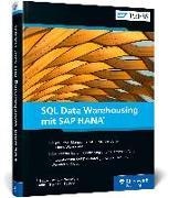 Cover-Bild zu SQL Data Warehousing mit SAP HANA von Schulze, Eckhard