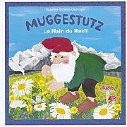 Cover-Bild zu Muggestutz Le Nain du Hasli 01. Sur le Chemin des Nains