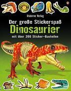 Cover-Bild zu Der große Stickerspaß: Dinosaurier