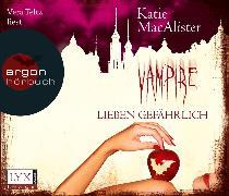 Cover-Bild zu Vampire lieben gefährlich