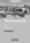 Cover-Bild zu Bigalke/Köhler: Mathematik, Berlin - Ausgabe 2010, Grundkurs 1. Halbjahr, Band ma-1, Lösungen zum Schülerbuch von Bigalke, Anton