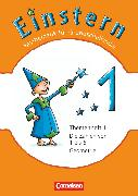 Cover-Bild zu Einstern, Mathematik, Ausgabe 2010, Band 1, Die Zahlen von 1 bis 6 - Geometrie, Themenheft 1 von Bauer, Roland