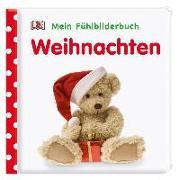Cover-Bild zu Mein Fühlbilderbuch. Weihnachten