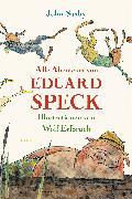 Cover-Bild zu Alle Abenteuer von Eduard Speck von Saxby, John