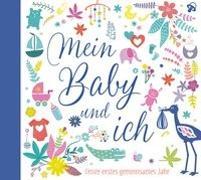 Cover-Bild zu Mein Baby und ich