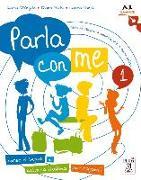 Cover-Bild zu Parla con me 1. Corso di lingua e cultura italiana per ragazzi. Kurs- und Arbeitsbuch