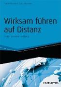 Cover-Bild zu Wirksam führen auf Distanz - inkl. Arbeitshilfen online (eBook) von Remdisch, Sabine