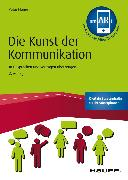 Cover-Bild zu Die Kunst der Kommunikation - inkl. Augmented-Reality-App (eBook) von Flume, Peter