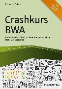 Cover-Bild zu Crashkurs BWA (eBook) von Träger, Elisabeth