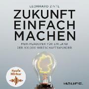 Cover-Bild zu Zukunft einfach machen (Audio Download) von Zintl, Leonhard