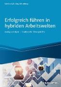 Cover-Bild zu Erfolgreich Führen in hybriden Arbeitswelten (eBook) von Gall, Sabrina