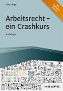 Cover-Bild zu Arbeitsrecht - ein Crashkurs (eBook) von Ringel, Uwe