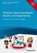 Cover-Bild zu Virtuelle Zusammenarbeit: kreativ und inspirierend (eBook) von Reinke, Marcus