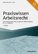 Cover-Bild zu Praxiswissen Arbeitsrecht (eBook) von Muschiol, Thomas (Hrsg.)