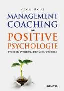 Cover-Bild zu Management-Coaching und Positive Psychologie (eBook) von Rose, Nico