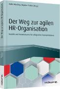 Cover-Bild zu Der Weg zur agilen HR-Organisation von Häusling, André