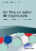 Cover-Bild zu Der Weg zur agilen HR-Organisation (eBook) von Häusling, André