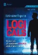 Cover-Bild zu Kriminell gute Logicals Deutsch 5-7 von Weber, Annette